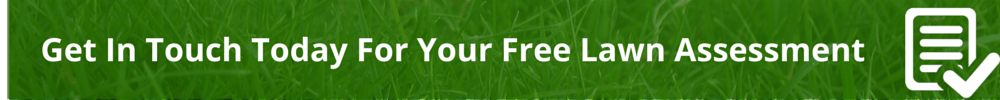 Get In Touch Today For Your Free Lawn Assessment